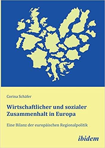 ibidem, Corinna Schäfer, wirtschaftl. und sozialer Zusammenhalt in Europa, mit Recht, das so zu benutzen.jpg